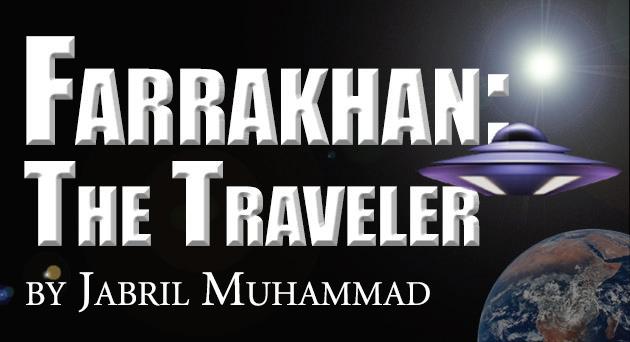 Farrakhan The Traveler